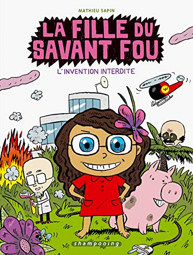 9782756002477: La fille du savant fou, Tome 1 (French Edition)