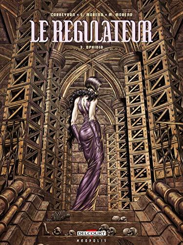 9782756002637: Le régulateur, Tome 3 (French Edition)