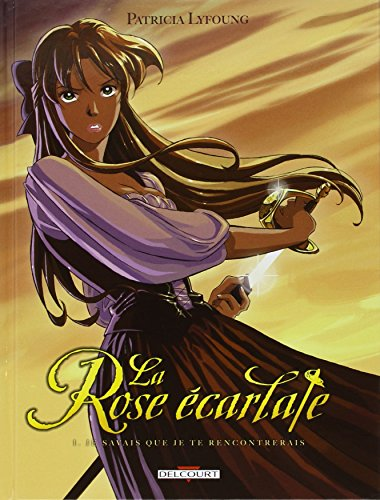 9782756002873: La Rose écarlate, Tome 1 (French Edition)