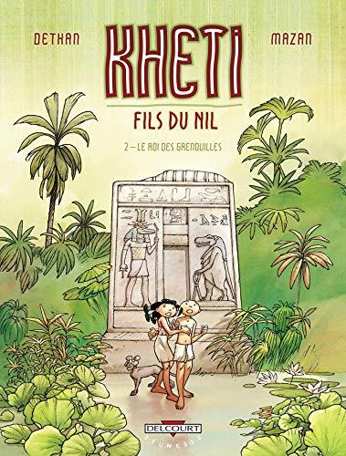 9782756003306: Kheiti fils du nil t02 le roi des grenouilles