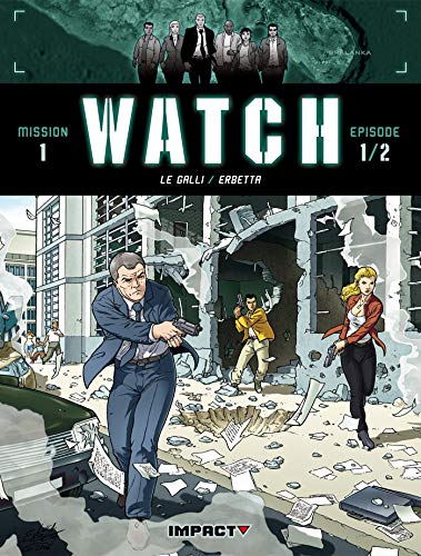 9782756003412: Watch, Tome 1 : Bombes humaines