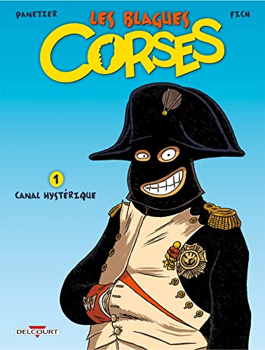 9782756003450: Les Blagues corses T01: Canal hystérique