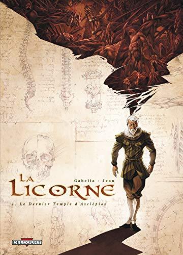 La Licorne, Tome 1 : Le Dernier: Mathieu Gabella
