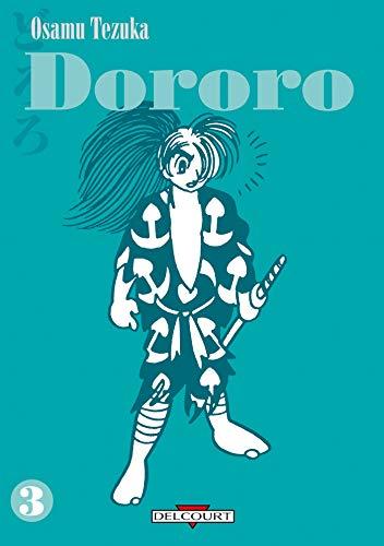 Dororo T03 (Dororo (3)) (French Edition) (9782756004181) by Tezuka, Osamu