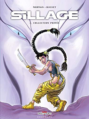 Sillage, Tome 2 : Collection Privée: Delcourt