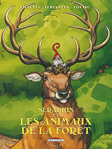 9782756006222: Séraphin et les animaux de la forêt (French Edition)