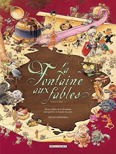9782756006574: La Fontaine aux fables, Tome 1 :