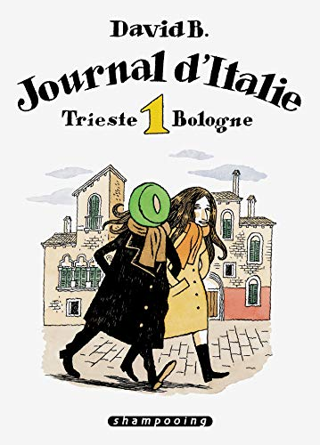 9782756009315: Journal d'Italie, Tome 1 : Trieste Bologne