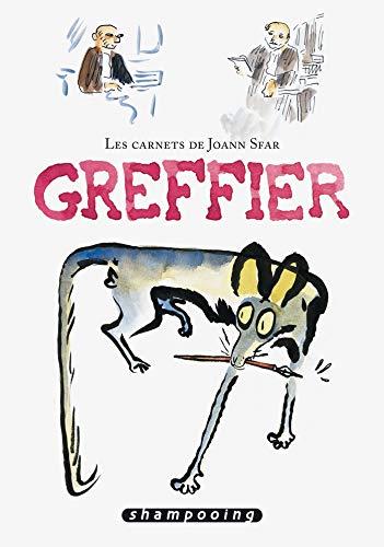 9782756010649: Greffier : Les carnets de Joann Sfar (French Edition)