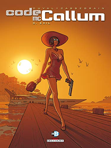 Code McCallum, Tome 3 : Exil: Fred Duval; Didier
