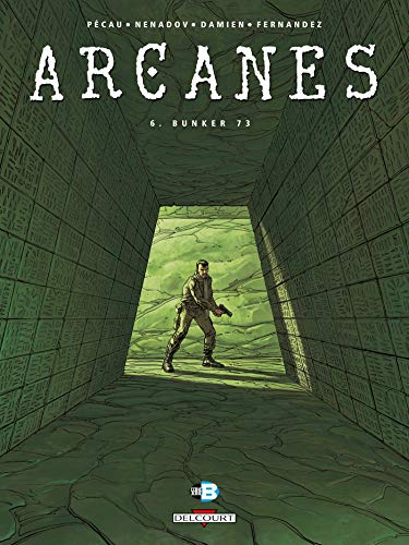 ARCANES T.06 : BUNKER 73: PECAU JEAN-PIERRE