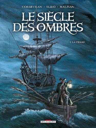 9782756012629: Le Si�cle des Ombres, Tome 1 : La Pierre