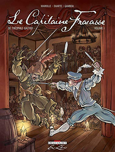 9782756012735: Le Capitaine Fracasse, Tome 1 :