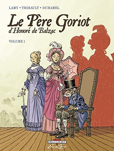 9782756013718: Le P�re Goriot d'Honor� de Balzac, Tome 1 :