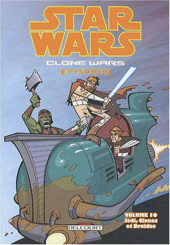 9782756014388: Star Wars, Clone Wars Episodes, Tome 10 (French Edition)