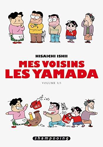 MES VOISINS LES YAMADA T03: ISHII HISAICHI