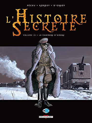 9782756014999: L'Histoire Secr�te, Tome 15 : La chambre d'Ambre