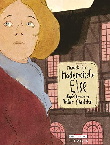 Mademoiselle Else : Récit en deux parties: Arthur Schnitzler Manuele