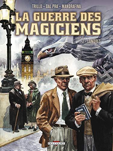 9782756015729: La Guerre des magiciens T2 - Londres