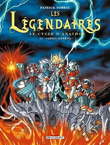 9782756015897: Les Légendaires, Tome 11 : Versus inferno