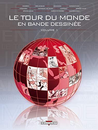 Le tour du monde en bande dessinée,: Pierre Bailly; Ancco;