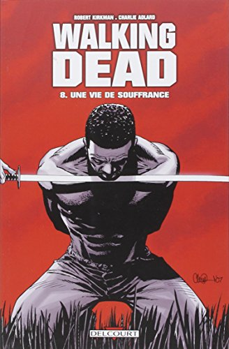 9782756017242: Walking Dead, Tome 8 (French Edition)