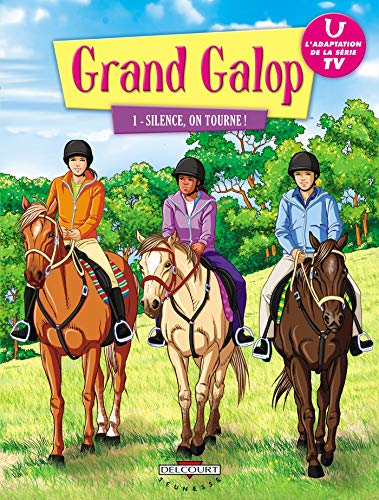 9782756017600: Grand Galop, Tome 1 : Silence, on tourne !