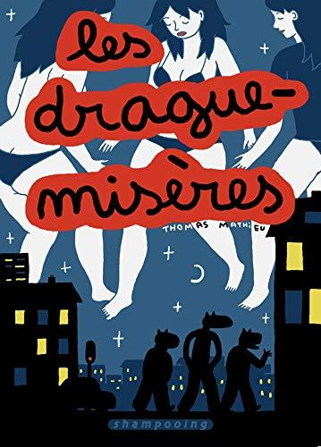 9782756018140: Les Drague-Misères (French Edition)