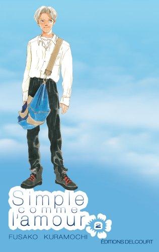 9782756018515: Simple comme l'amour Vol.2