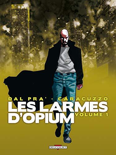 9782756018881: Les larmes d'Opium, Tome 1 :