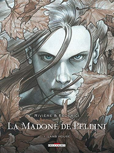 9782756018911: La Madone de Pellini, Tome 1 : Lamb house