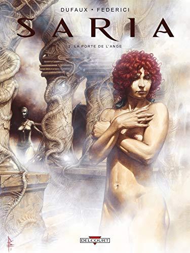 9782756018959: Saria, Tome 2 : La porte de l'ange