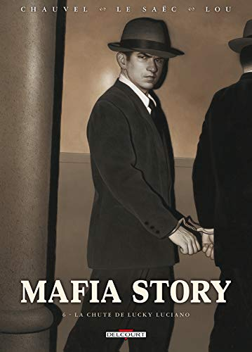 9782756019185: Mafia Story, Tome 6 (French Edition)