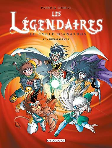 9782756019949: Les légendaires T12 Cycle d'Anathos Renais. (DELC.JEUNESSE)