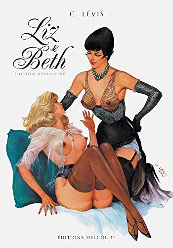 9782756020617: Liz et Beth : Edition définitive