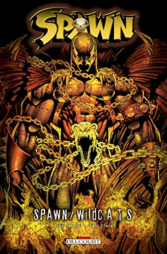 Spawn (French Edition) (2756021059) by SCOTT CLARK ALAN MOORE
