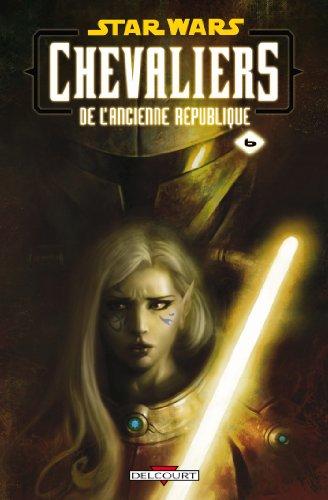 9782756021089: Star Wars Chevaliers de l'ancienne République, Tome 6 : Ambitions contrariées