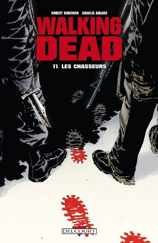 9782756021102: Walking Dead, Tome 11 (French Edition)