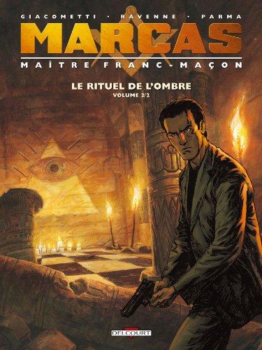 9782756021423: Marcas, maître franc-maçon T2 - Le Rituel de l'ombre 2 (Machination)