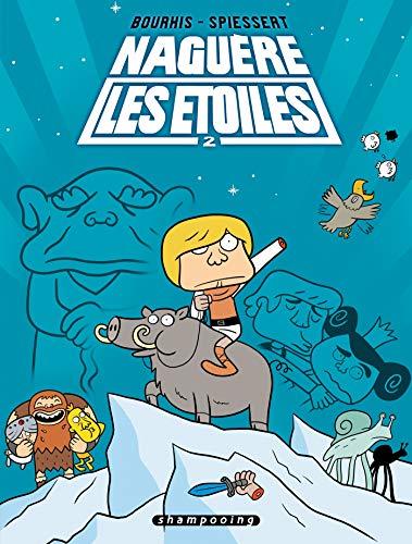 9782756021782: Naguère les étoiles, Tome 2 (French Edition)