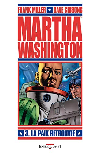 9782756021843: Martha Washington, Tome 3 : La paix retrouvée