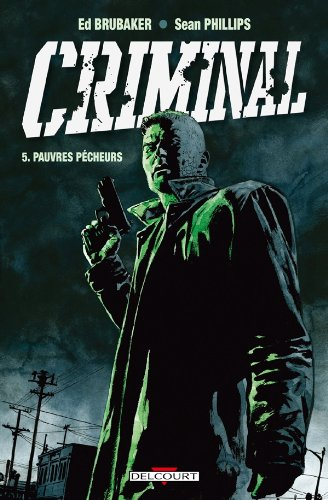 Criminal, Tome 5 (French Edition): Ed Brubaker