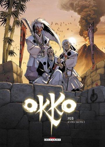 OKKO T.07 : LE CYCLE DE FEU, PREMIÈRE PARTIE: HUB