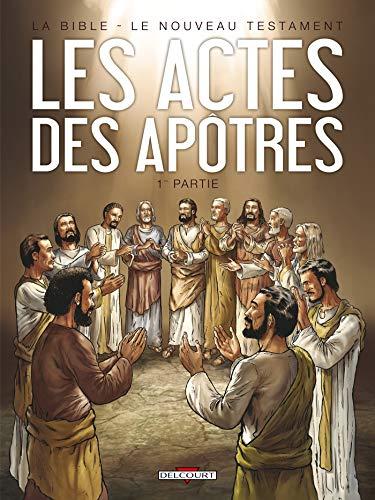 9782756024547: La Bible - Le Nouveau Testament : Les actes des apôtres T1