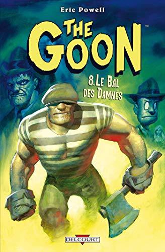 9782756025131: The Goon T08 Le bal des damnés