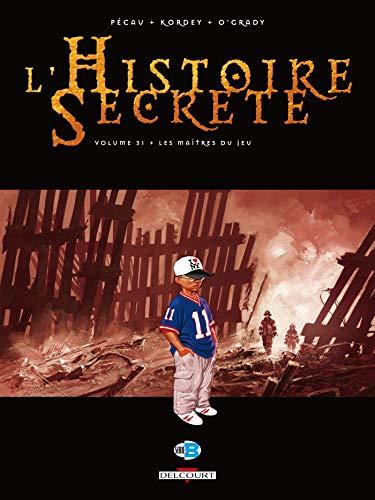 9782756025940: L'Histoire secr�te T31 - Les Ma�tres du jeu