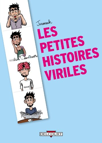 9782756025964: Petites histoires viriles