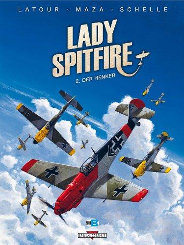 LADY SPITFIRE T.02 : DER HENKER: LATOUR S�BASTIEN