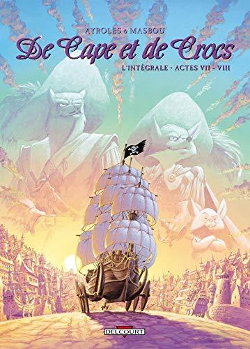 9782756028040: De Cape et de Crocs l'Intégrale, Tome 7 et 8 :