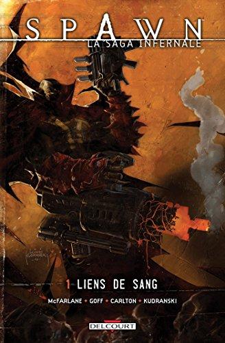 9782756028620: Spawn, la saga infernale t.1 ; liens du sang